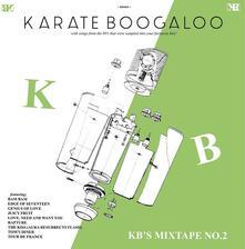 KB's Mixtape n.2 - Vinile LP di Karate Boogaloo