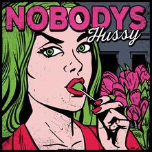 Hussy - Vinile LP di Nobodys