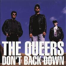 Don't Back Down - CD Audio di Queers