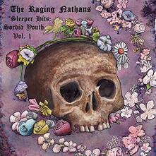 Sleeper Hits. Sordid Youth vol.1 - Vinile LP di Raging Nathans