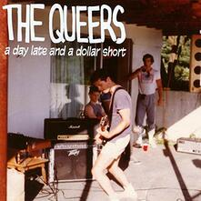 A Day Late and a Dollar Short - CD Audio di Queers