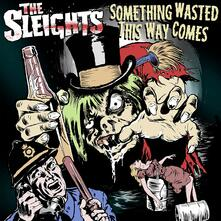 Something Wasted This Way Comes - Vinile LP di Sleights