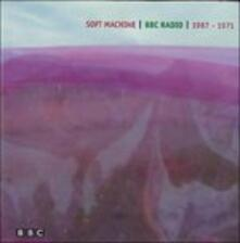 BBC Radio Sessions 1967-1971 - CD Audio di Soft Machine