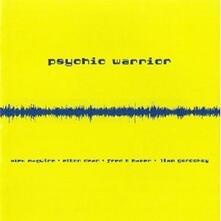 Psychic Warrior - CD Audio di Psychic Warrior