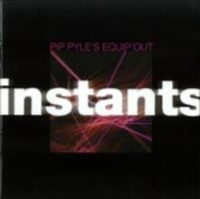 Instants - CD Audio di Pip Pyle,Equipe Out