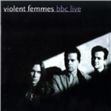 BBC Live - CD Audio di Violent Femmes