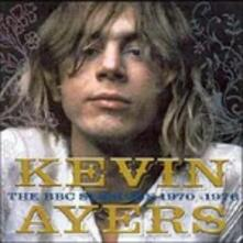 The BBC Sessions '70-'78 - CD Audio di Kevin Ayers