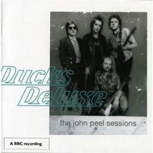 John Peel Sessions - CD Audio di Ducks Deluxe