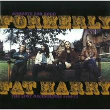Lost Recordings 1969-1972 - CD Audio di Formerly Fat Harry
