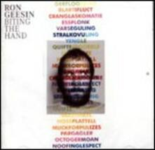 Biting the Hand - CD Audio di Ron Geesin
