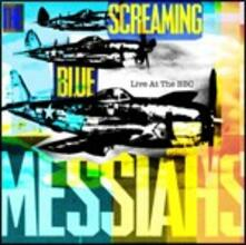 Live at the BBC - CD Audio di Screaming Blue Messiahs