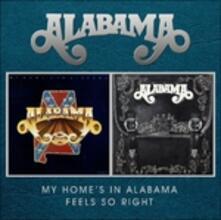 My Home's in Alabama - Feels So Right - CD Audio di Alabama