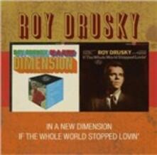 New Dimension - Whole World - CD Audio di Roy Drusky