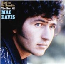 Hard to Be Humble - CD Audio di Mac Davis