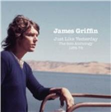 Just Like Yesterday - CD Audio di James Griffin