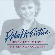 Just s Little Love. My Kind of Country - CD Audio di Reba McEntire