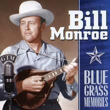 Blue Grass Memories - CD Audio di Bill Monroe