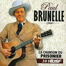 20 Succes - La Chanson.. - CD Audio di Paul Brunelle