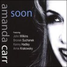 Soon - CD Audio di Amanda Carr