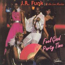 Feel Good Party Time - Vinile LP di J.R. Funk