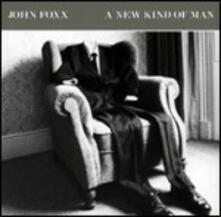 A New Kind of Man - CD Audio di John Foxx