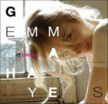 Let it Break (Special Limited Edition) - CD Audio di Gemma Hayes