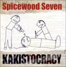 Kakistocracy - CD Audio di Spicewood Seven
