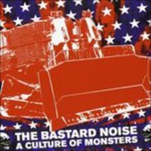 Culture of Monsters - CD Audio di Bastard Noise
