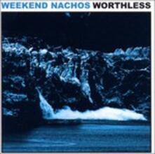 Worthless - Vinile LP di Weekend Nachos