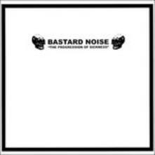 Progression of Sickness.. - Vinile LP di Bastard Noise