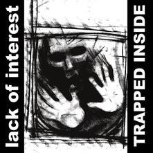 Trapped Inside - Vinile LP di Lack of Interest