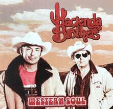 Western Soul - Vinile LP di Hacienda Brothers