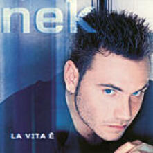 La vita è - CD Audio di Nek