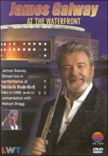 James Galway. At the Waterfront Hall in1999 - DVD