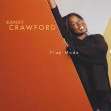 Play Mode - CD Audio di Randy Crawford