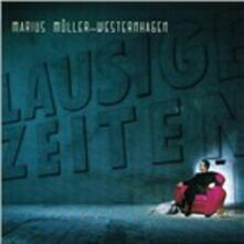 Lausige Zeiten - CD Audio di Westernhagen