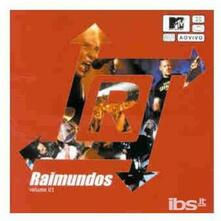 Mtv Ao Vivo vol.1 - CD Audio di Raimundos