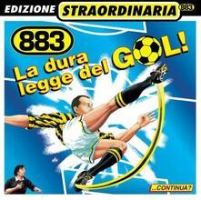 La dura legge del gol - CD Audio di 883
