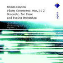 Concerti per pianoforte n.1, n.2 - Concerto per pianoforte e orchestra d'archi - CD Audio di Felix Mendelssohn-Bartholdy,Kurt Masur,Gewandhaus Orchester Lipsia,Cyprien Katsaris
