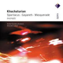 Spartacus - Gayaneh - Masquerade - CD Audio di Aram Khachaturian