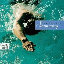 Swimming - CD Audio di Tom Varner