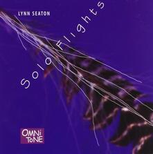 Solo Flights - CD Audio di Lynn Seaton