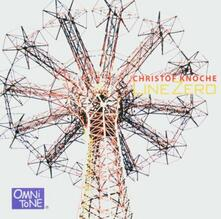 Line Zero - CD Audio di Christof Knoche