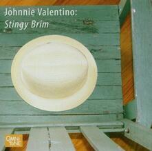 Stingy Brim - CD Audio di Johnnie Valentino