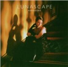 Reminiscence - CD Audio di Lunascape