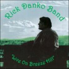 Live on Breeze Hill - CD Audio di Rick Danko