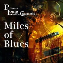 Miles of Blues - CD Audio di Professor Louie