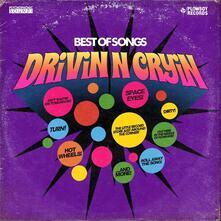 Best Of Songs - CD Audio di Drivin N Cryin