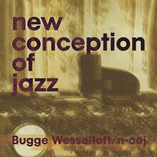 New Conception of Jazz - Vinile LP di Bugge Wesseltoft