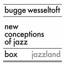 New Conceptions of Jazz - CD Audio di Bugge Wesseltoft